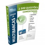 2.500 Questões Comentadas - Passe Já Multibancas