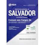 Apostila Prefeitura de Salvador - BA 2017 - Comum aos cargos de Nível Superior