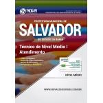 Apostila Prefeitura de Salvador - BA 2017 - Técnico de Nível Médio I - Atendimento