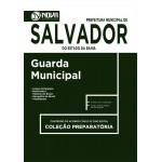 Apostila Guarda Municipal de Salvador - BA 2017 Preparatória