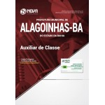 Apostila Prefeitura de Alagoinhas - BA 2018 - Auxiliar de Classe