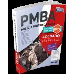Soldado da Polícia Militar da Bahia - Polícia Militar da Bahia - PMBA