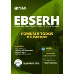 Apostila EBSERH 2019 - Comum a Todos os Cargos