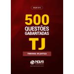 Livro de Teste TJ 2019 - 500 Questões Gabaritadas