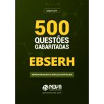Livro de Teste EBSERH 2019 - 500 Questões Gabaritadas