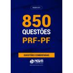 Livro de Questões PRF/PF - 850 Questões Comentadas