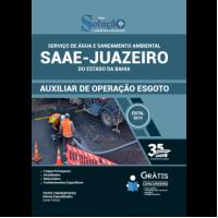 Apostila SAAE de Juazeiro - BA 2019 - Auxiliar de Operação de Esgoto