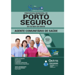 Apostila Prefeitura de Porto Seguro - BA 2019 - Agente Comunitário de Saúde