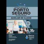 Apostila Prefeitura de Porto Seguro - BA 2019 - Auxiliar de Classe