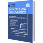 Apostila Ministério da Fazenda 2017 - Assistente Técnico Administrativo