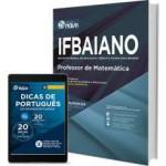 Apostila IFBAIANO - BA 2017 ; Professor de Matemática
