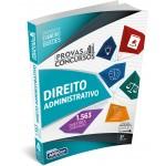Série Provas & Concursos - Direito Administrativo 3ª Ed.