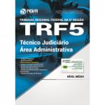 Apostila TRF5ª Região 2017 - Técnico Judiciário - Área Administrativa
