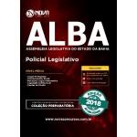 Apostila ALBA 2018 - Policial Legislativo
