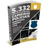 5.332 Questões Gabaritadas Carreiras Policiais