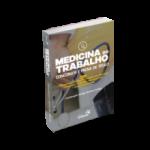 Medicina do Trabalho - Preparatório para Concursos e Prova de Título - 520 Questões Comentadas e Resumos Práticos