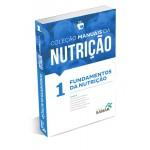 Volume 1 - Coleção Manuais da Nutrição (para Provas e Concursos)
