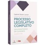 Processo Legislativo Completo Esquematizado em Quadros