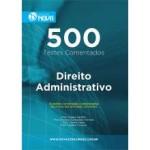 Caderno de Testes - 500 Testes de Direito Administrativo