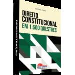 Direito Constitucional em 1.600 Questões