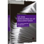 Lei dos Servidores do DF Esquematizada ; 840/ 2011