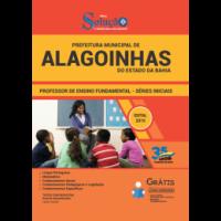 APOSTILA PREFEITURA DE ALAGOINHAS-BA - 2019 - PROFESSOR DE ENSINO FUNDAMENTAL - SÉRIES INICIAIS