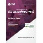 Apostila Prefeitura de São Sebastião do Passé - BA 2018 - Auxiliar de Classe