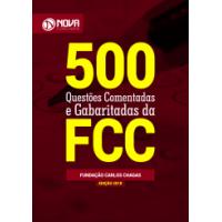 Livro FCC 2018 - 500 Questões Comentadas e Gabaritadas