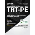 Apostila TRT-PE 2018 - Técnico Judiciário - Área Administrativa - Especialidade Segurança