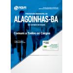 Apostila Prefeitura de Alagoinhas - BA 2018 - Comum a Todos os Cargos