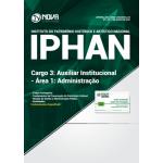 Apostila IPHAN 2018 - Cargo 3: Auxiliar Institucional - Área 1: Administração