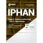 Apostila IPHAN 2018 - Cargo 3: Auxiliar Institucional - Área 2: Arquivologia