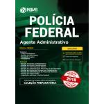 Apostila PF 2018 - Agente Administrativo