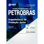 Apostila PETROBRAS 2018 - Engenheiro(a) de Produção Júnior