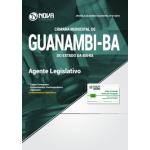 Apostila Câmara de Guanambi - BA 2018 - Agente Legislativo