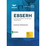Apostila EBSERH - Assistente Administrativo 2018