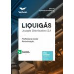 Apostila Liquigás Distribuidora S.A - Profissional Junior - Administração 2018