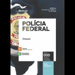 Apostila POLÍCIA FEDERAL PF 2018 - DELEGADO