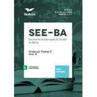 Apostila SEE-BA - Professor Padrão P - Grau IA