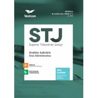 Apostila STJ - Analista Judiciário - Área Administrativa