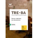 Apostila TRE-BA 2017 - Técnico Judiciário - Área Administrativa