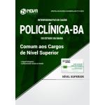 Apostila POLICLÍNICA-BA 2018 - Comum aos Cargos de Nível Superior