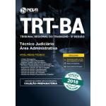 Apostila TRT-BA 5ª região 2018 | Técnico Judiciário Área: Administrativa