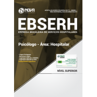 Apostila EBSERH 2018 - Psicólogo ‐ Área Hospitalar