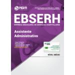 Apostila EBSERH 2018 - Assistente Administrativo