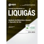 Apostila LIQUIGÁS 2018 - Ajudante de Motorista a Granel I e Operador de Gás