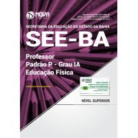 Apostila SEE-BA 2017 - Professor Padrão P – Grau IA - Educação Física