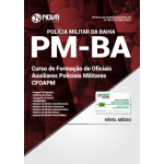 Apostila PM-BA (CFO) 2018 - Curso de Formação de Oficiais Auxiliares Policiais Militares