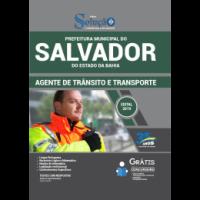 APOSTILA PREFEITURA DE SALVADOR - BA - 2019 - AGENTE DE TRÂNSITO E TRANSPORTE