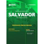 Apostila Prefeitura de Salvador - BA 2019 - Professor Língua Estrangeira/Inglês